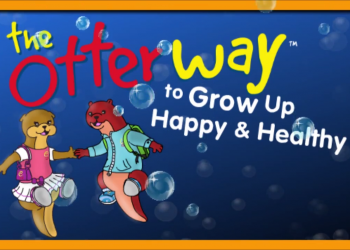 The Otter Way to Grow Up & Healthy